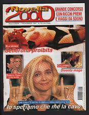 NOVELLA 2000 45/1997 JUSTINE MATTERA WHITNEY HOUSTON ALBA PARIETTI NANNI MORETTI