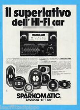 QUATTROR982-PUBBLICITA'/ADVERTISING-1982- SPARKOMATIC - AMERICAN HI-FI CAR