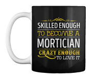 Mortician Love It Gift Coffee Mug
