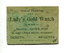 Vintage RAFFLE TICKET 1908 John Long's House Harrison NJ LADY'S GOLD WATCH