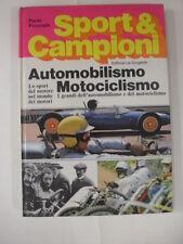 PROSERPIO AUTOMOBILISMO MOTOCICLISMO SPORT & CAMPIONI EDITRICE LA SORGENTE 1969