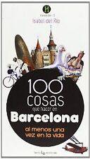 100 COSAS QUE HACER EN BARCELONA AL MENOS UNA VEZ EN LA VIDA