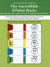 Incredible 5 Point Scale: The Significantly Improved and Expanded Second Edition