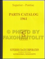 1961 Pontiac Superior Hearse and Ambulance Parts Book Illustrated Catalog 61