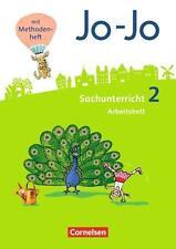 Jo-Jo Sachunterricht-Neubearbeitung 2016 2. Schuljahr-Arbeitsheft 9783060821020
