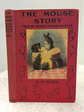 THE MOUSE STORY: Told By An Old Schoolmaster - K.H. With, 1926, Novel, Danish