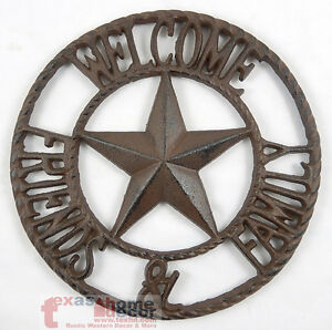 Welcome Friends & Family Cast Iron Texas Star Wall Plaque Sign Rustic Western