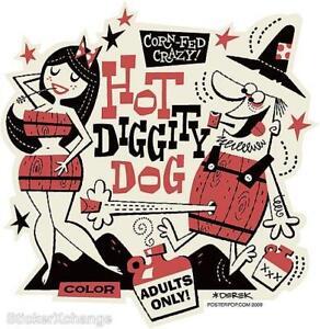 Hot Diggity Dog STICKER Decal Derek Yaniger DY16