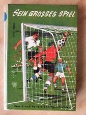 Sein grosses Spiel > Ernste und heitere Sportgeschichten > von Ernst Heyda