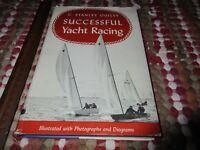 Successful Yacht Racing by C. Stanley Ogilvy 1951 HC/DJ