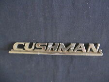 """CUSHMAN""  SCOOTER  Metal Emblem Script Badge Logo"