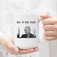 Dr Fauci Mug Wash Your Hands Novelty Coffee Mug Dr Anthony Fauci Mug Dr Fauci