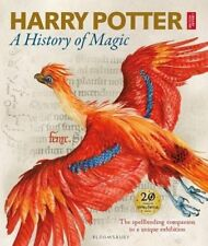 Harry Potter -A History of Magic: The Book of the Exhibition (Hardcover Book)