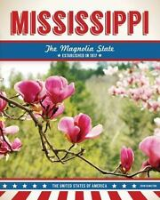 MISSISSIPPI:The Magnolia State by HAMILTON, JOHN - NEW BOOK