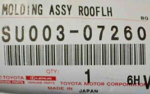Toyota/Scion Genuine Roof Drip Moulding LH SU003-07260