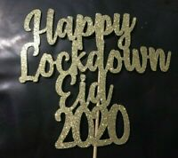 Eid LockDown Cake Topper Any Name/Age/Word/Any Colour Personalised