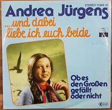 """Single 7"""" Vinyl Andrea Jürgens ...und dabei liebe ich euch beide 11646AT"""