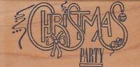 "christmas party double d Wood Mounted Rubber Stamp 2 x 4"" Free Shipping"
