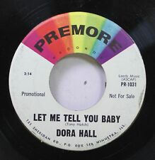 50'S & 60'S 45 Dora Hall - Let Me Tell You Baby / New Boy On Premore Records