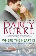 Where the Heart Is by Darcy Burke (2013, Paperback)