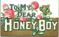 "1910s Large Letter Greetings Postcard ""To My Dear HONEY BOY"" Pink Flowers UNUSED"