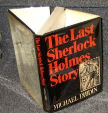 THE LAST SHERLOCK HOLMES STORY BY MICHAEL DIBDIN NY 1978 1ST AMERICAN EDITION DJ