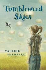 Tumbleweed Skies by Sherrard, Valerie