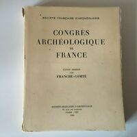 Congresso Archeologico Di Francia 118e Session 1960 Franche-Comté