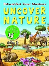 Uncover Nature (Hide-And-Seek Visual Adventures)-ExLibrary