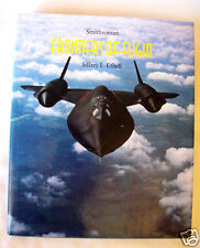 Smithsonian FRONTIERS OF FLIGHT Aviation History 1992 HB/DJ by Jeffrey Ethell