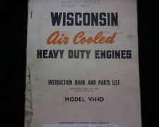 Wisconsin VH4D Stationary engine OWNERS MANUAL Workshop Service & parts BOOK