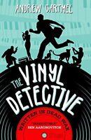 The Vinyl Detective - Written in Dead Wax (Vinyl Detective 1) (Vinyl Detective,