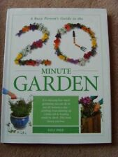A Busy Person's Guide to the 20 Minute Garden, Page, Gill, Like New, Hardcover