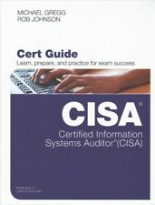 Certified Information Systems Auditor (CISA) Cert Guide, Hardcover by Gregg, ...