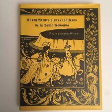 El Rey Arturo y sus Caballeros de la Tabla Redonda. Siruela, 1ª Ed. 1996