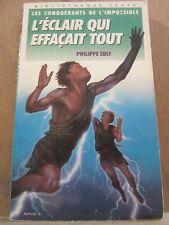 Philippe Ebly: L'éclair qui effaçait tout/ Bibliothèque Verte, 1988
