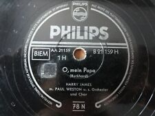 "HARRY JAMES / PAUL WESTON - O, mein Papa / Serenata - Philips   - 10"" - 78 RPM"