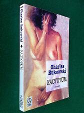 Charles BUKOWSKI - FACTOTUM , Ed. TEADUE (2001)