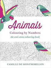 Animals: Colouring by Numbers (Colouring Books) - 1473625963