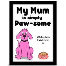 Birthday gift for Mum Mummy from DOG Personalised Birthday gift A4 gloss Print