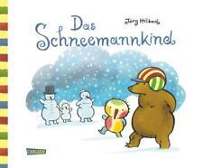 Hilbert, Jörg - Das Schneemannkind .