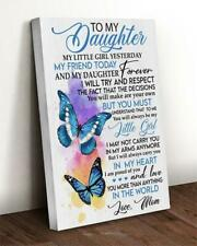 Butterfly My Daughter My Little Girl Yesterday My Friend Today Love Mom Canvas