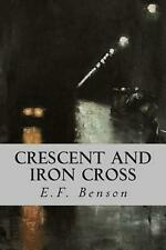 Crescent and Iron Cross by E.F. Benson (English) Paperback Book Free Shipping!