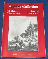 ANTIQUE COLLECTING JUNE 1973 - THE LONG CASE CLOCK/PROPELLING PENCILS/SNUFF