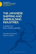 Bloomsbury Academic Collections: The Japanese Shipping and Shipbuilding...