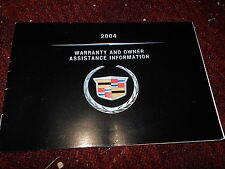 2004 CADILLAC ELDORADO SEVILLE DEVILLE ESCALADE WARRANTY OWNERS MANUAL SUPPLEME