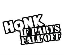 Honk if parts fall off Funny Car Window Vinyl Sticker Decal LOL JDM Euro Lada