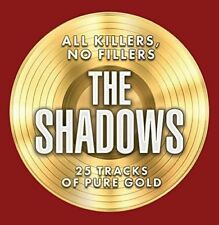 THE SHADOWS NEW CD ALL KILLERS, NO FILLERS 25 GOLD HITS - 5 WITH CLIFF RICHARD