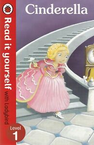 CINDERELLA - LADYBIRD READ IT YOURSELF - LEVEL 1 BOOK, NEW