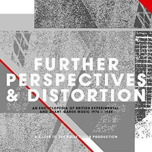 Further Perspectives & Distortion - An Encyclopedia Of British Experim (NEW 3CD)